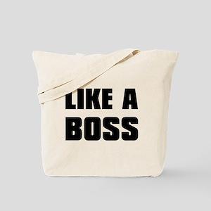 Like A Boss [bold] Tote Bag